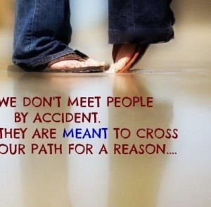 We-Dont-Meet-People-Ny-Accident-To-Cross-Your-Path-For-A-Reason-Life-Quote