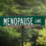 Menopause Lane Street Sign